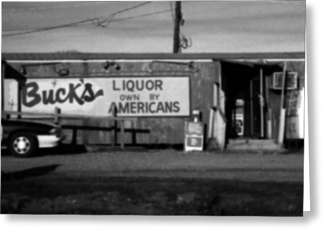 Toy Shop Greeting Cards - Bucks Liquor Own By Americans Greeting Card by Doug  Duffey