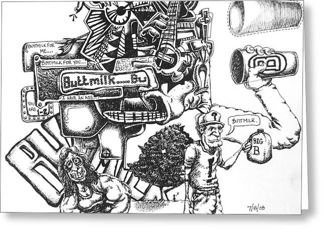 Improvisation Drawings Greeting Cards - Buttmilk Greeting Card by Mack Galixtar