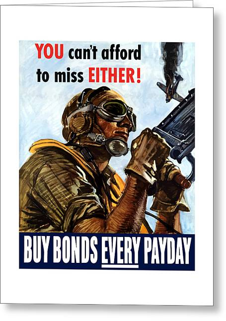 Fighters Greeting Cards - Buy Bonds Every Payday Greeting Card by War Is Hell Store