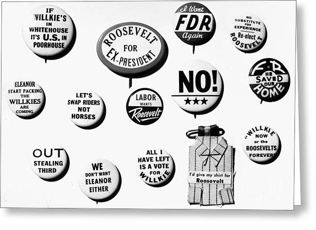 Franklin Roosevelt Greeting Cards - Campaign Buttons, 1940 Greeting Card by Granger