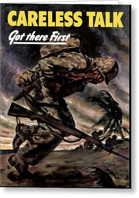 Kia Greeting Cards - Careless Talk Got There First  Greeting Card by War Is Hell Store
