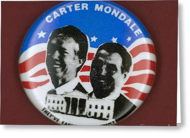 Carter House Greeting Cards - Carter Campaign Button Greeting Card by Granger