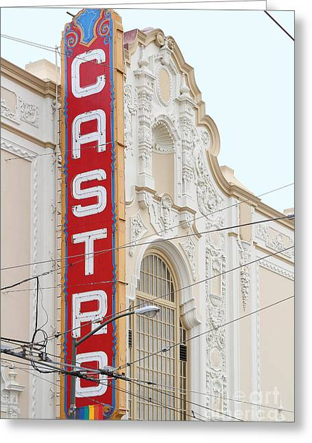 Eureka Valley Greeting Cards - Castro Theater in San Francisco . 7D7601 Greeting Card by Wingsdomain Art and Photography