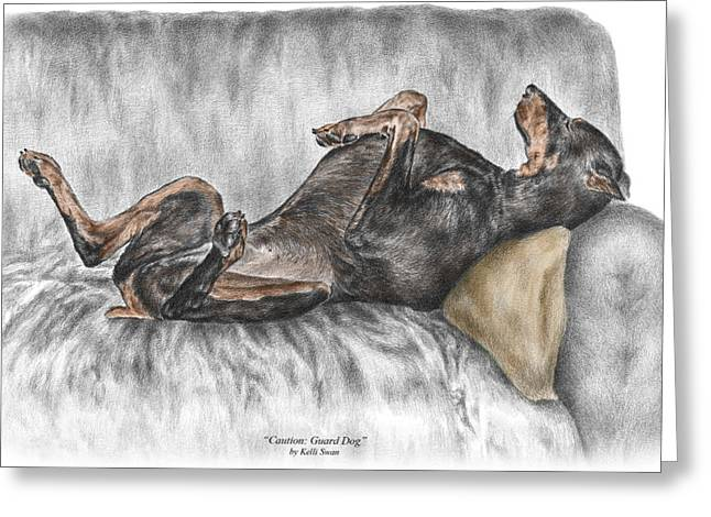 Pencil Drawing Greeting Cards - Caution Guard Dog - Doberman Pinscher Print color tinted Greeting Card by Kelli Swan