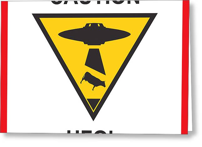 Science Fiction Greeting Cards - Caution ufos Greeting Card by Pixel Chimp