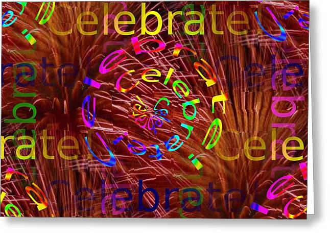 Special Occasion Digital Art Greeting Cards - Celebrate 2 Greeting Card by Tim Allen