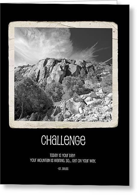 Challenge Greeting Card by Bonnie Bruno