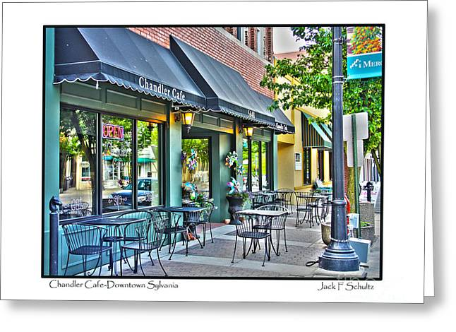 Chandler Greeting Cards - Chandler Cafe in Downtown Sylvania Greeting Card by Jack Schultz