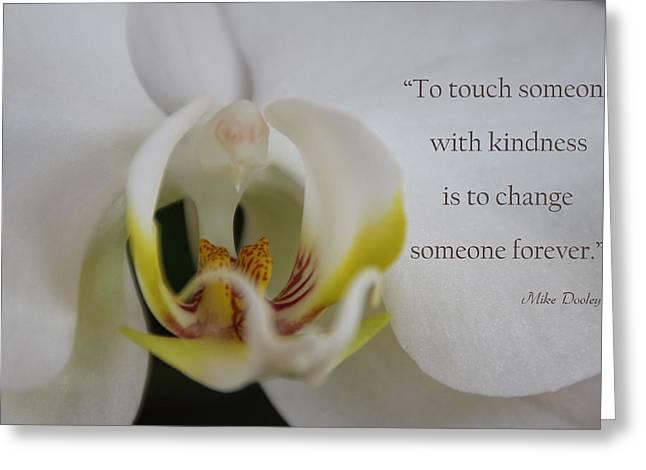 Flower Photo Greeting Cards - Change Someone Greeting Card by Dana Kern