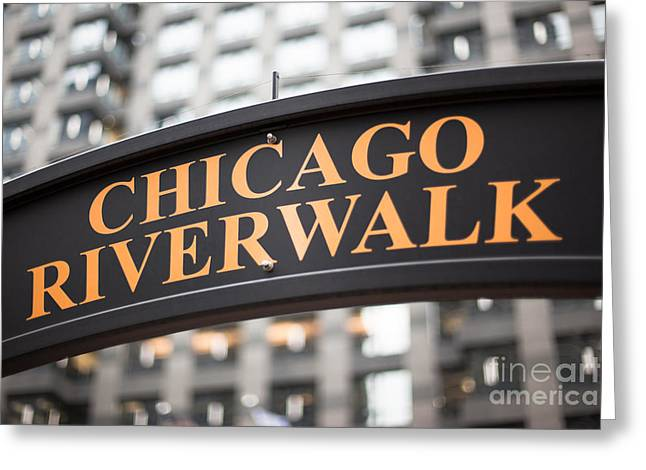 Riverwalk Photographs Greeting Cards - Chicago Riverwalk Sign Greeting Card by Paul Velgos