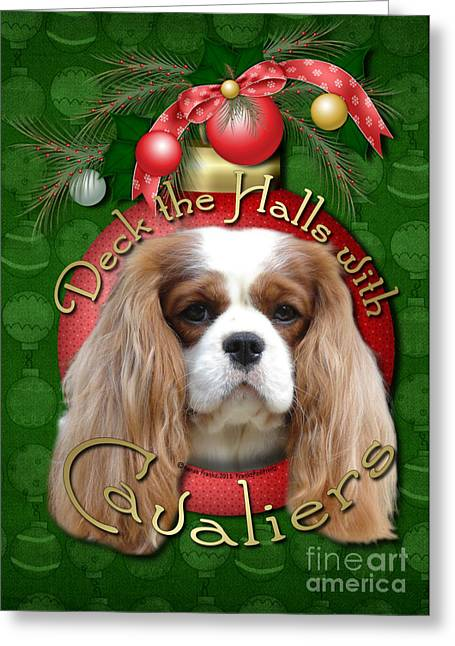 Christmas - Deck The Halls With Cavaliers Greeting Card by Renae Laughner