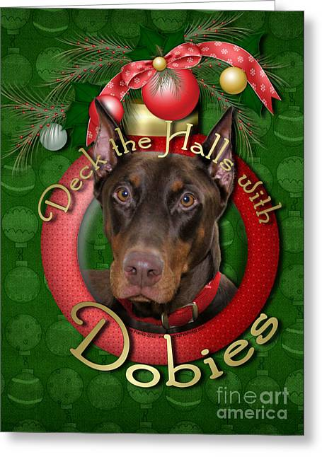 Doby Greeting Cards - Christmas - Deck the Halls with Dobies Greeting Card by Renae Laughner