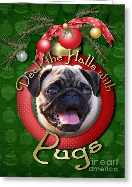 Canine Greeting Cards - Christmas - Deck the Halls with Pugs Greeting Card by Renae Laughner