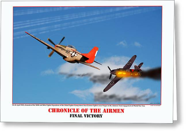 Tuskegee Airman Greeting Cards - Chronicle Of The Airmen Final Victory Greeting Card by Jerry Taliaferro