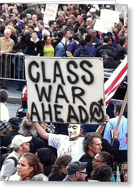 Occupy Greeting Cards - Class War Greeting Card by Maria Scarfone
