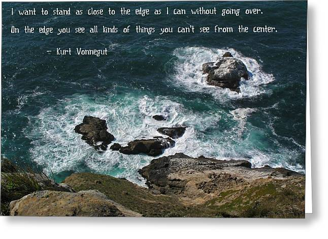 Motivational Poster Greeting Cards - Close to the Edge Greeting Card by Jen White