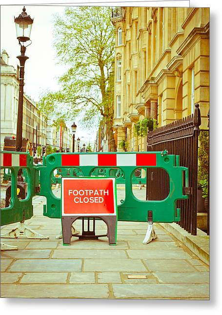 Council Greeting Cards - Closed footpath Greeting Card by Tom Gowanlock