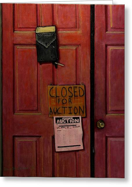 Hard Times Greeting Cards - Closed for Auction Greeting Card by Doug Strickland
