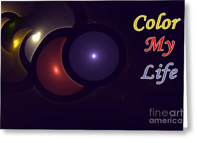 Color My Life Greeting Card by Stefan Kuhn