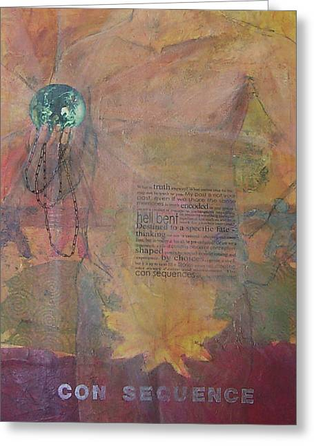 Rosary Mixed Media Greeting Cards - Con sequence Greeting Card by Marijo Swick