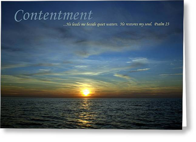 Motivational Poster Photographs Greeting Cards - Contentment Greeting Card by Michelle Calkins