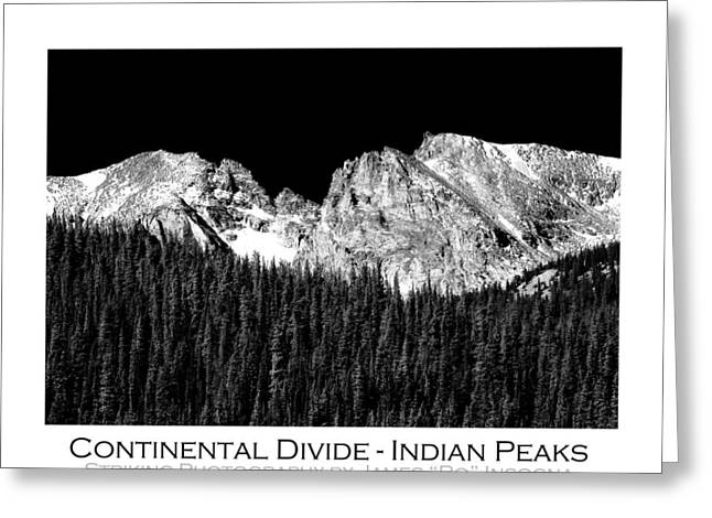 Indian Peaks Greeting Cards - Continental Divide - Indian Peaks - Poster Greeting Card by James BO  Insogna