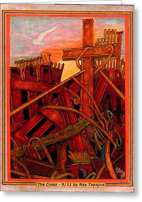 Terrorism Mixed Media Greeting Cards - Cross of Nine Eleven Tangle of Terror  Greeting Card by Ray Tapajna