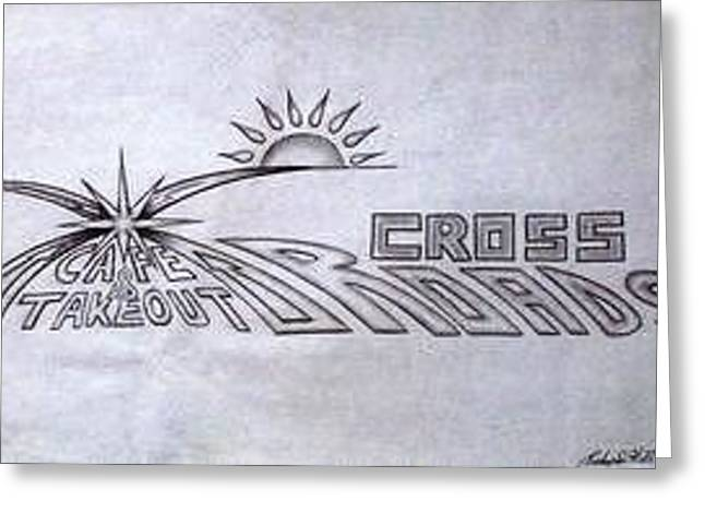 Refurbished Photos Drawings Greeting Cards - Crossroads Greeting Card by Rick Hill