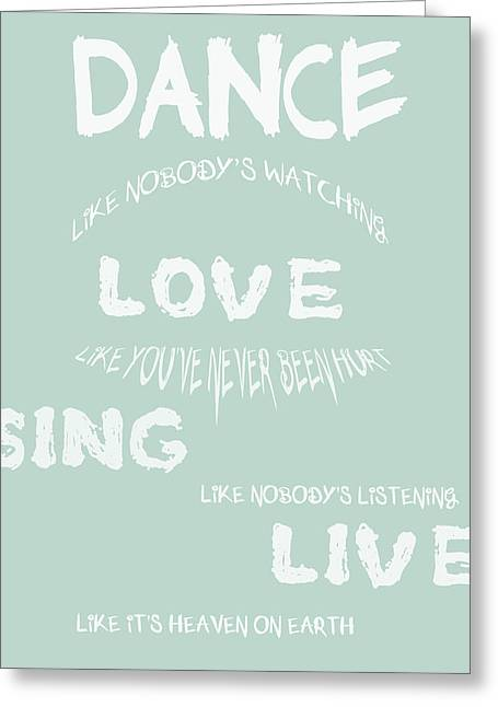 Persistent Greeting Cards - Dance Like Nobodys Watching - Blue Greeting Card by Nomad Art And  Design