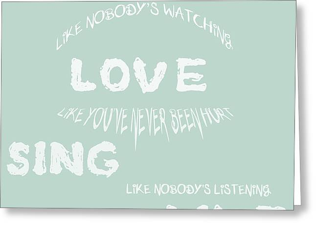 Dance Like Nobody's Watching - Blue Greeting Card by Nomad Art And  Design