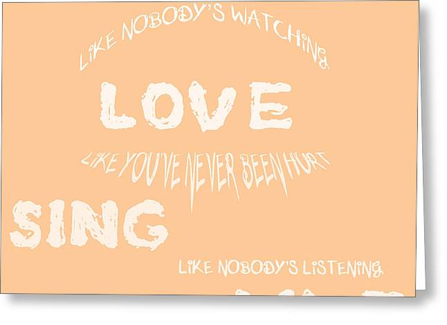 Dance Like Nobody's Watching - Peach Greeting Card by Nomad Art And  Design