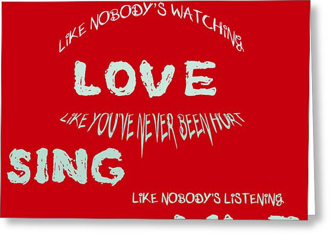 Dance Like Nobody's Watching - Red Greeting Card by Nomad Art And  Design