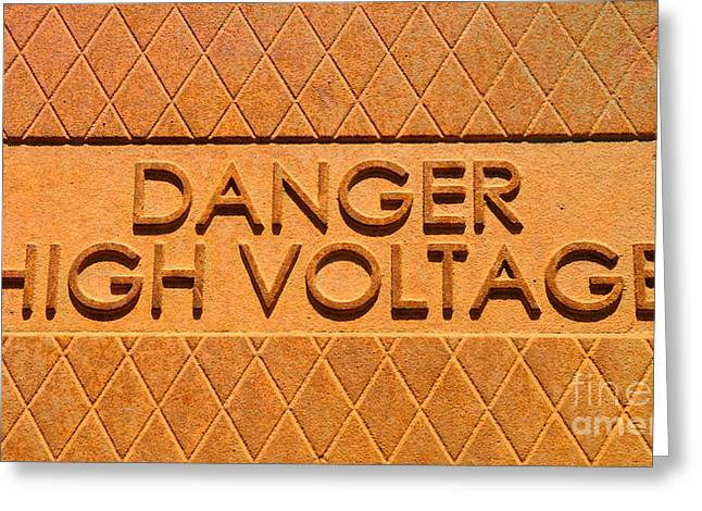 Mortal Greeting Cards - Danger High Voltage Greeting Card by Gary Whitton