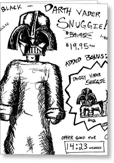 Doggy Drawings Greeting Cards - Darth Vader Snuggie BW Greeting Card by Jera Sky