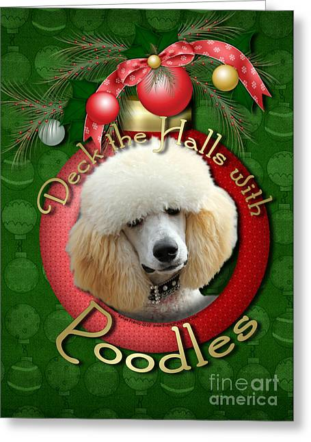 Deck The Halls With Poodle Greeting Card by Renae Laughner