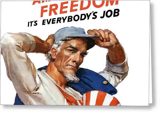 Defend American Freedom It's Everybody's Job Greeting Card by War Is Hell Store