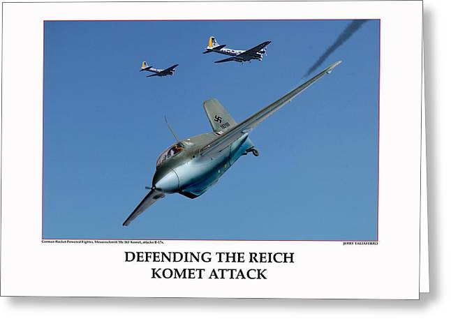 Tuskegee Airmen Greeting Cards - Defending The Reich Komet Attack Greeting Card by Jerry Taliaferro