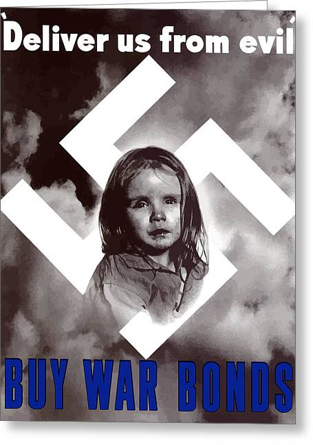 Ww2 Greeting Cards - Deliver Us From Evil Greeting Card by War Is Hell Store