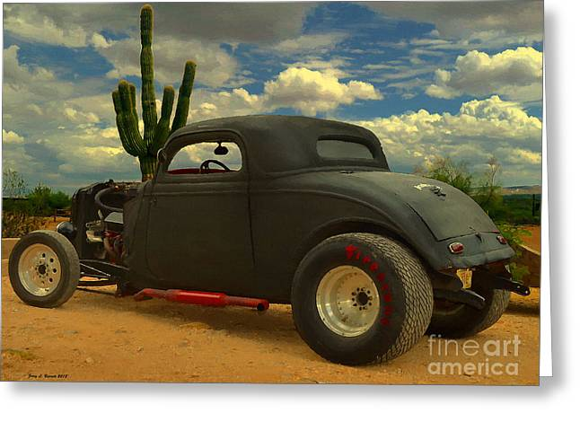 Rally Mixed Media Greeting Cards - Desert Hot Rod Greeting Card by Jerry L Barrett