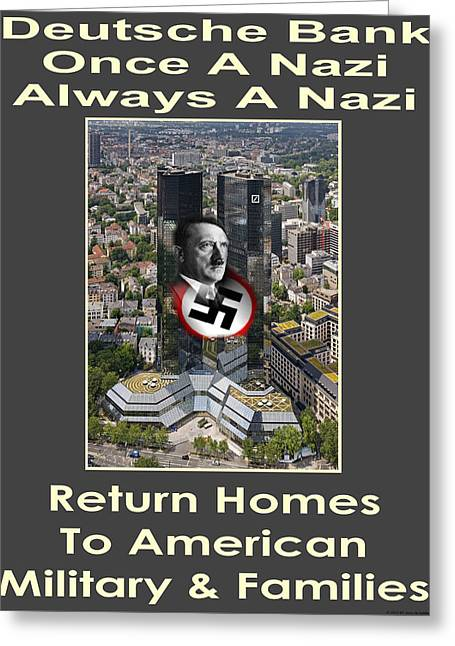Third Estate Greeting Cards - Deutsche Bank Return Homes To Americans Greeting Card by Terry Lynch