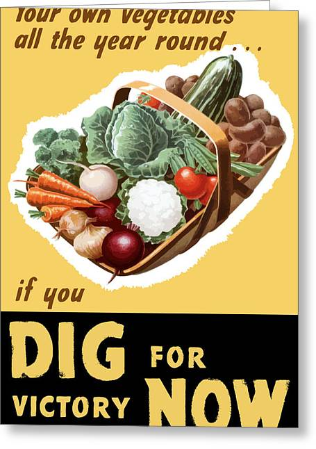 Victory Digital Art Greeting Cards - Dig For Victory Now Greeting Card by War Is Hell Store