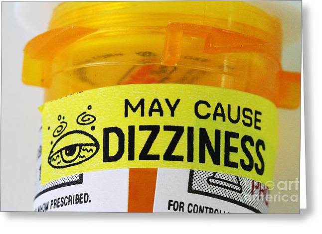 Labelled Greeting Cards - Dizziness Warning Label Greeting Card by Photo Researchers, Inc.
