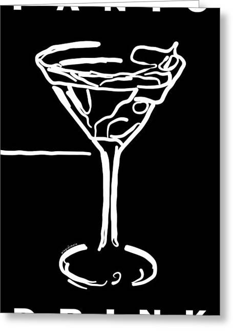 Booze Greeting Cards - Do Not Panic - Drink Martini - Black Greeting Card by Wingsdomain Art and Photography