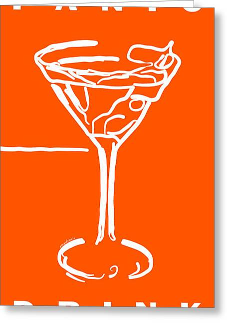 Booze Greeting Cards - Do Not Panic - Drink Martini - Orange Greeting Card by Wingsdomain Art and Photography