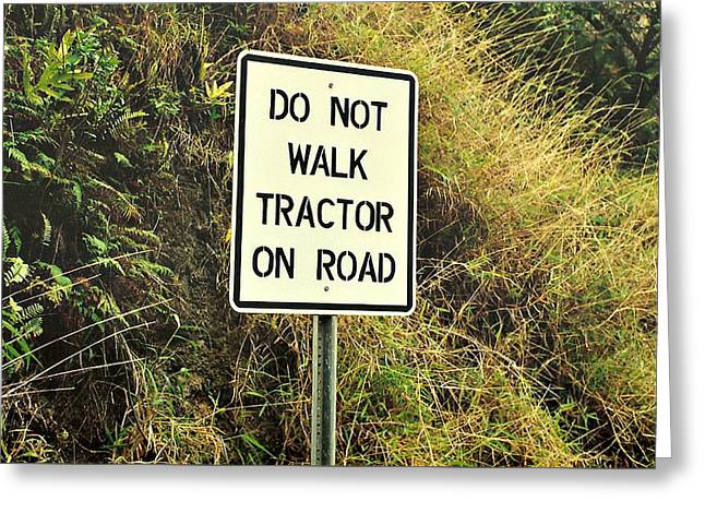 Directional Signage. Greeting Cards - Do Not Walk ... Greeting Card by Marilyn Wilson