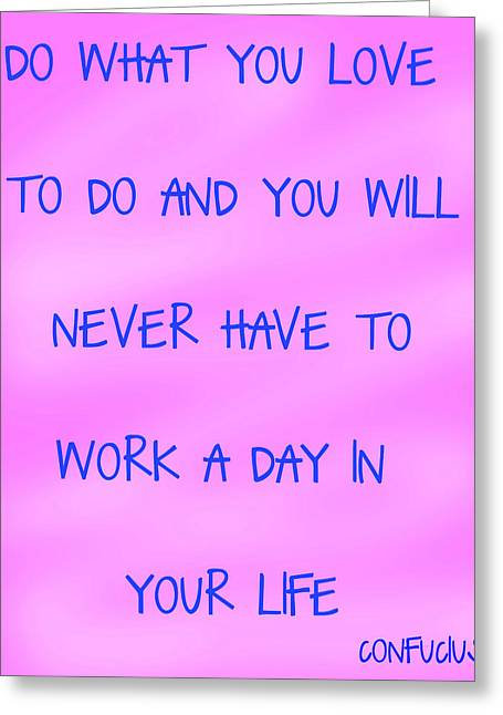 Persistent Greeting Cards - Do What You Love - pink and blue  Greeting Card by Nomad Art And  Design