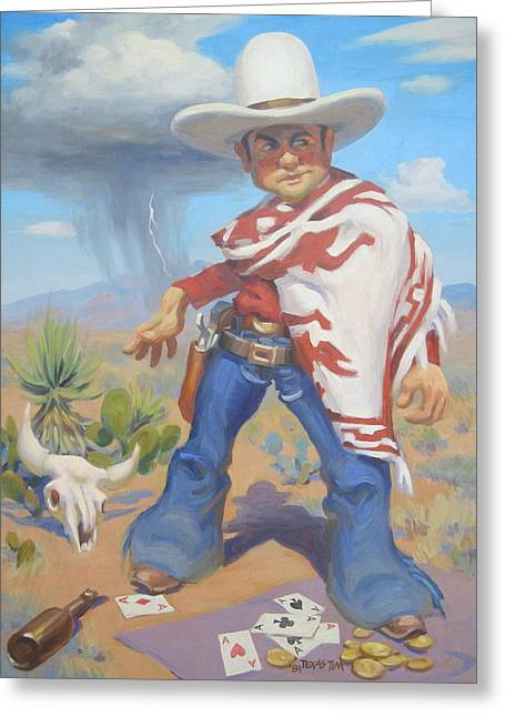 Poncho Paintings Greeting Cards - Dont Slap Leather With the Pecos Kid Greeting Card by Texas Tim Webb