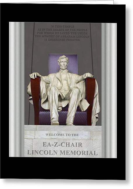 Recliner Greeting Cards - Ea-Z-Chair Lincoln Memorial Greeting Card by Mike McGlothlen