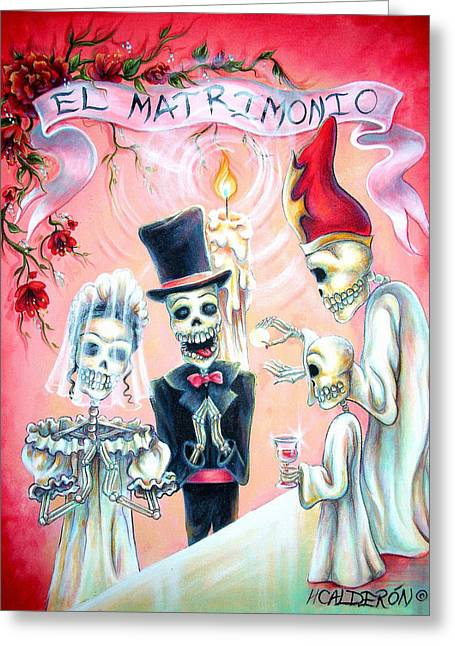 Dia De Los Muertos Art Greeting Cards - El Matrimonio Greeting Card by Heather Calderon