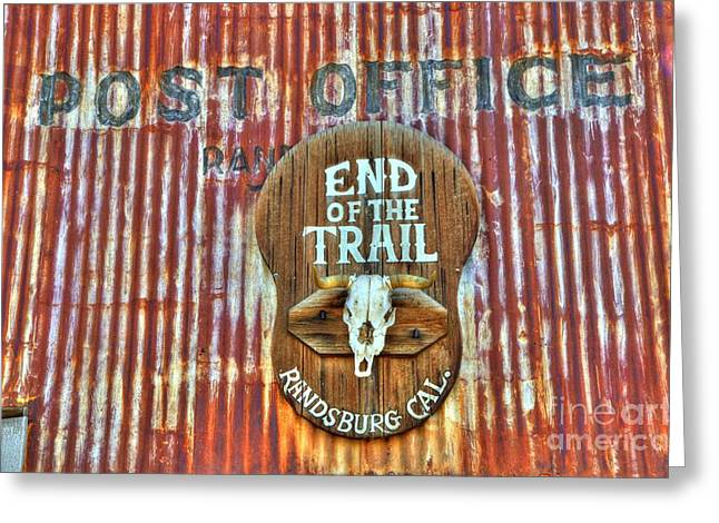 Historical Buildings Greeting Cards - End Of The Trail Greeting Card by Bob Christopher